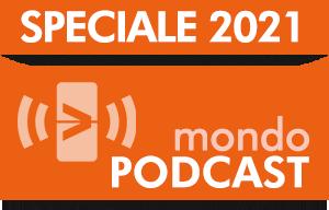 300x192_PULSANTE_MONDO_podcast_2021